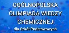 Finaliści Ogólnopolskiej Olimpiady Wiedzy Chemicznej